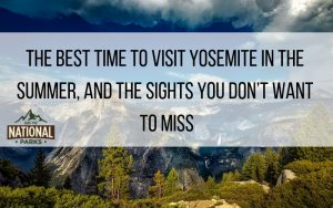 best time to visit yosemite, time of year, tioga roadThe Best Time to Visit Yosemite